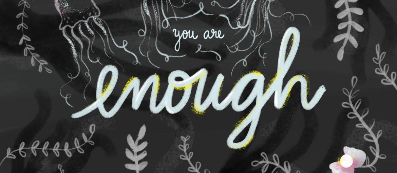creer en ti, eres suficiente